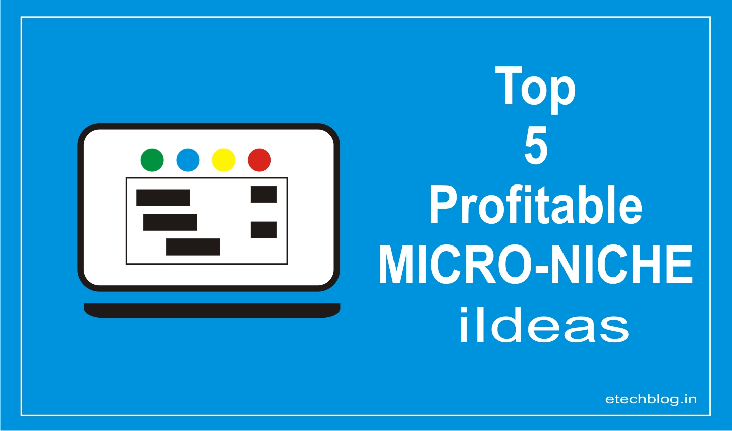 Top Profitable Micro-Niche Ideas