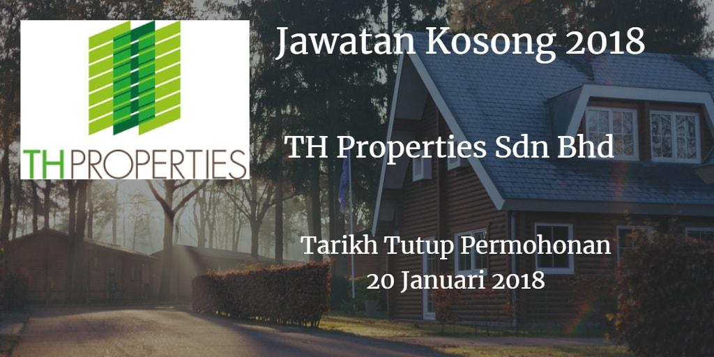Jawatan Kosong TH Properties Sdn Bhd 20 Januari 2018