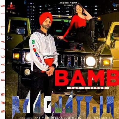 Bamb by Kay v Singh lyrics