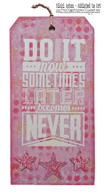 MDF Tag featuring PaperArtsy Fresco paints and Tim Holtz Motivation 3 stamp set. Nikki Acton - Addicted to Art