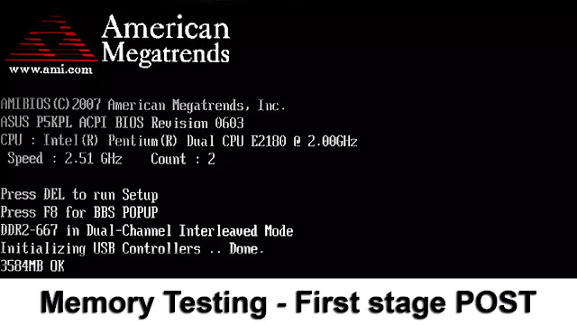 Memory is tested during a POST test - The first stage of a typical POST test - AMI BIOS