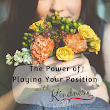 The Power of Playing Your Position with Kindness