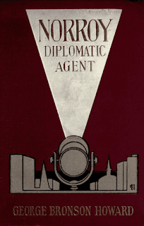 Norroy, Diplomatic Agent - the first book in the Yorke Norroy series, published 1907