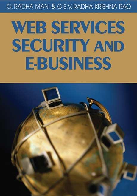 Web Services Security & E-Business. Idea Group Publishing