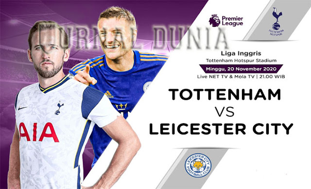 Prediksi Tottenham vs Leicester, Minggu 20 Desember 2020 Pukul 21.15 WIB @Mola TV