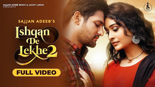 Ishqan De Lekhe 2 Song Lyrics - Sajjan Adeeb || Paayal Rajput || New Punjabi Song 2020 Lyrics Planet