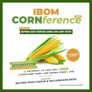 GX GOSSIP: Ibom Conference Is Set To Hold 26 June #IbomCORNference2021