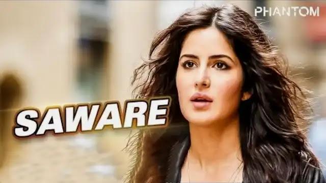 Saware Lyrics, Saware Lyrics in hindi, Saware Lyrics Phantom, Saware Lyrics Arijit Singh,