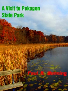 A Visit to Pokagon State Park, Indiana