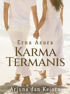 Novel Karma Termanis Karya Erna Azura Full Episode