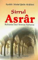 Terjemah Kitab Sirrul Asrar – Syekh 'Abdul Qadir Al-Jailani,PENYUCIAN DIRI :16