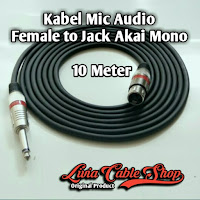Kabel Mic Audio 10 Meter Jack Akai Mono to Female Jack Canon Canare
