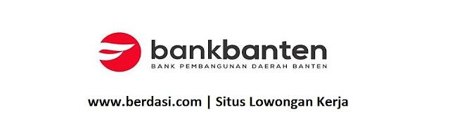 Lowongan Kerja Bank Banten Pendidikan Minimal D3 Lulusan Baru
