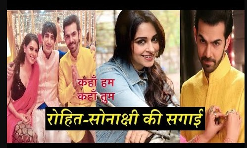 Future Story : Rohit and Sonakshi's wedding to see Rayma's main plan in Kahan Hum Kahan Tum
