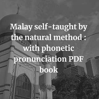 Malay self-taught by the natural method