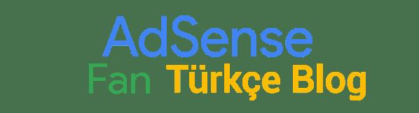 AdSense Türkçe Fan Blog