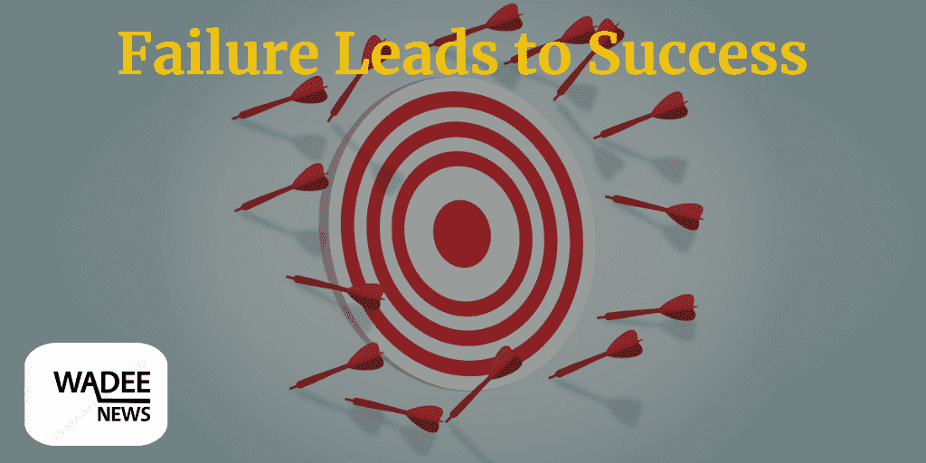 Success by failure, failure leads to success, life mastery, learn from failure