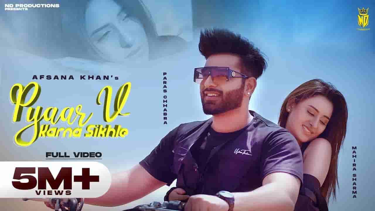 प्यार वी करना सिखले Pyaar v karna sikhle lyrics in Hindi Afsana Khan Punjabi Song