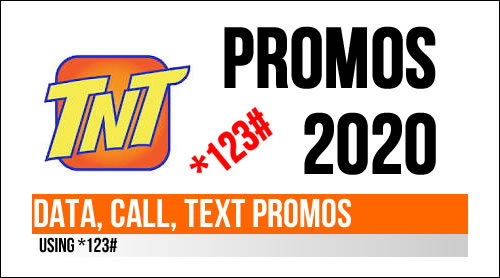 LIST: TNT Call, Text, Data Promos using *123# 2020