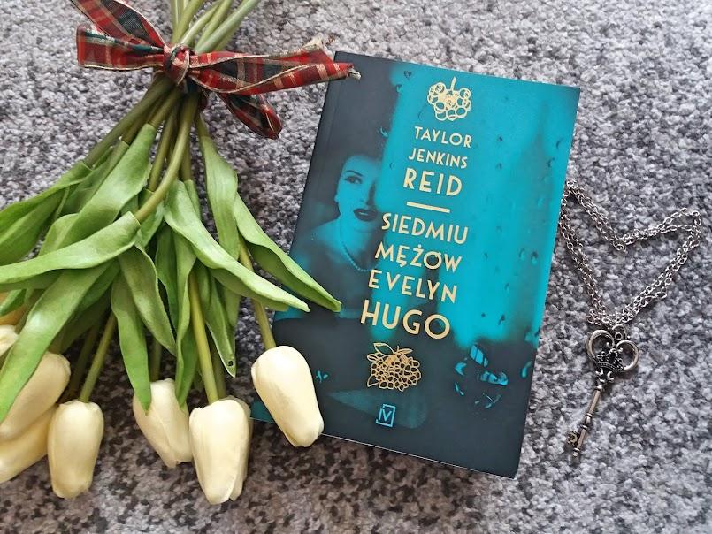 """Najlepsza powieść tego roku?: """"Siedmiu mężów Evelyn Hugo"""" - Taylor Jenkins Reid"""