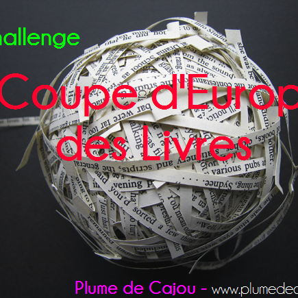 [Challenge] Coupe d'Europe des livres chez Plume de Cajou - 10/06->10/07