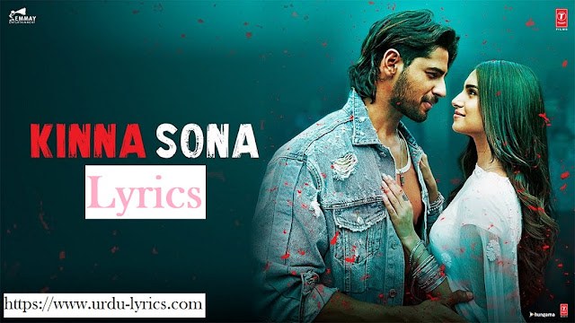 Kinna Sona Song Lyrics - Marjaavaan Movie ( 2019 )