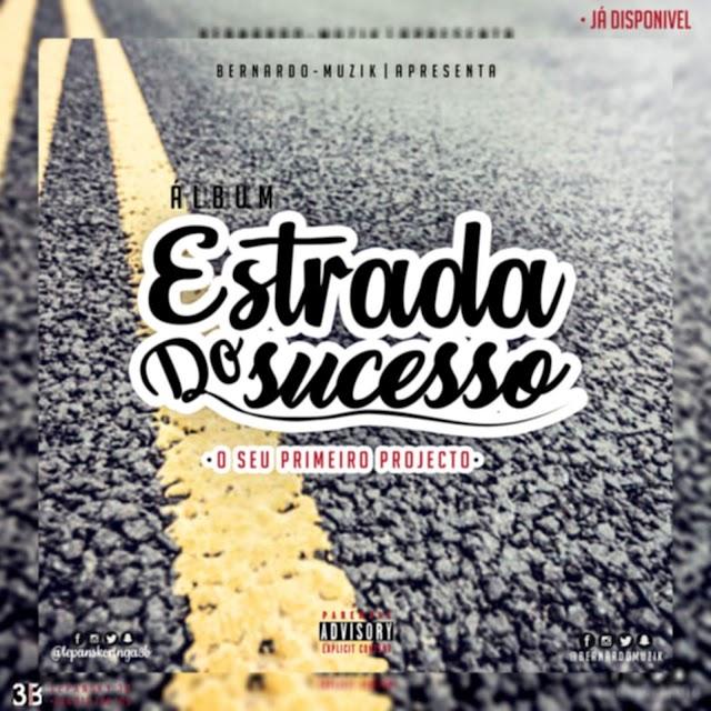 Bernado Musik - Estrada do Sucesso (Álbum)