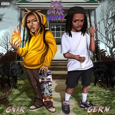 GNAR & GERM - Big Bad Gnar Shit 2 (2020) - Album Download, Itunes Cover, Official Cover, Album CD Cover Art, Tracklist, 320KBPS, Zip album