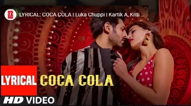 शोला शोला तू / कोका कोला तू Coca Cola Tu Lyrics in hindi-Luka Chupi