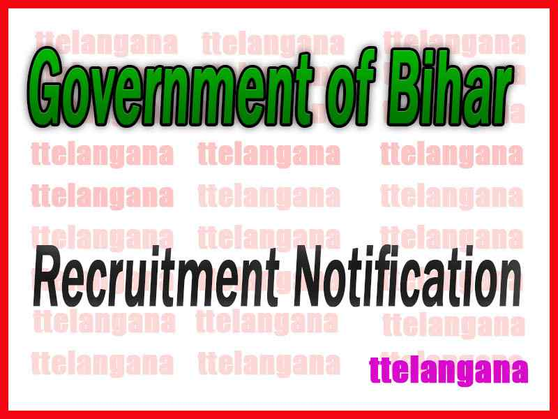 Government of Bihar Recruitment Notification