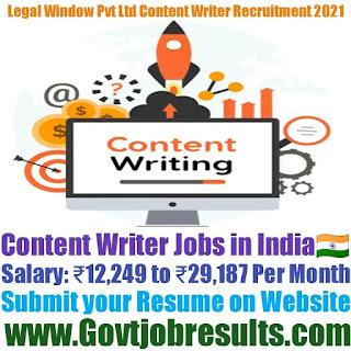 Legal Window Pvt Ltd Content Writer Recruitment 2021-22