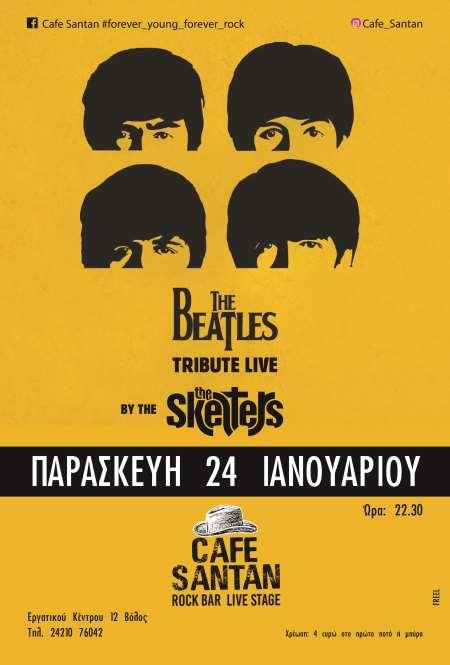 THE SKELTERS: Παρασκευή 24 Ιανουαρίου, Beatles Tribute @ Cafe Santan