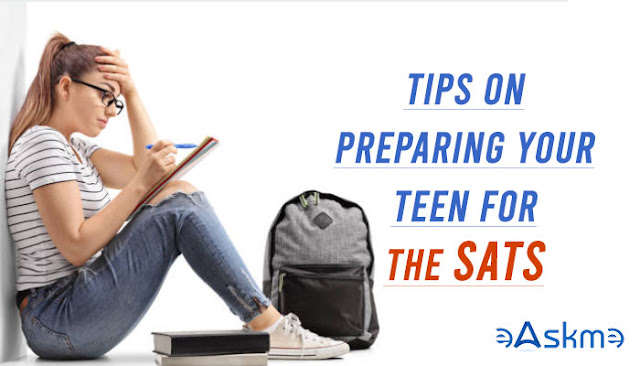 7 Tips to Prepare Your Teen for the SATs: eAskme