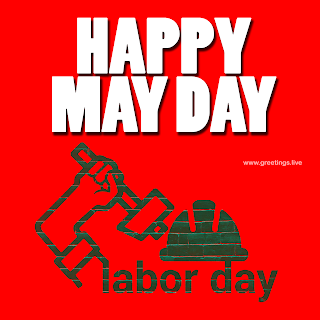 Happy MAY day 2019 Labor Day Images Greetings