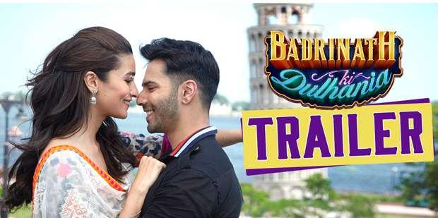 Badrinath Ki Dulhania Trailer - Varun Dhawan and Alia Bhatt Massy Romantic