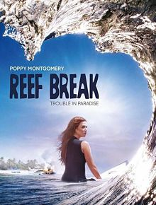 Sinopsis pemain genre Serial Reef Break (2019)