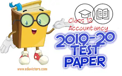 CBSE Class 12 - Accountancy- Sample Question Paper Set-2 (2019-2020)(#eduvictors)(#cbsepapers)
