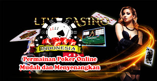 Permainan Poker Online Mudah dan Menyenangkan
