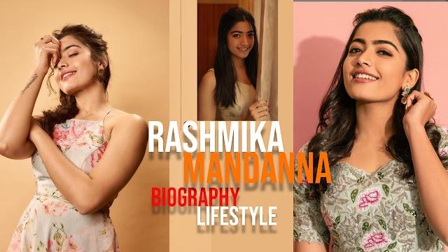 Rashmika Mandanna Biography, Age, Height, Weight, Boyfriend, Family, Wiki & More