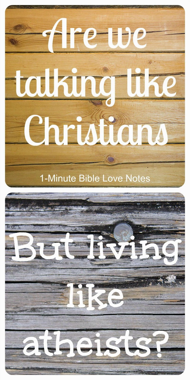 walking the walk, acting like a Christian