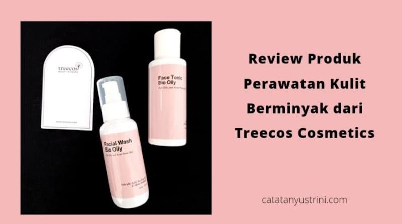 Review Produk Perawatan Kulit Berminyak dari Treecos Cosmetics