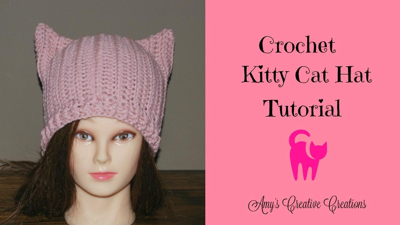 Amy\'s Crochet Creative Creations: Crochet Kitty Cat Hat Tutorial ...