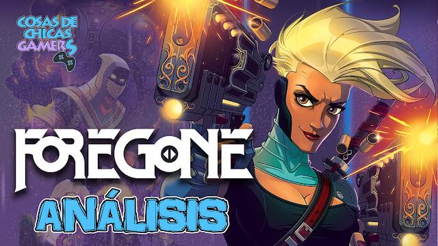 Análisis de Foregone para PC (Epic Store)