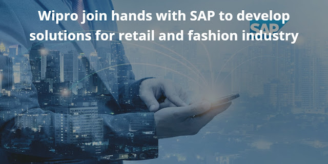 Wipro join hands with SAP to develop solutions for retail and fashion industry