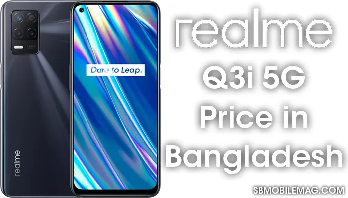 Realme Q3i 5G, Realme Q3i 5G Price, Realme Q3i 5G Price in Bangladesh