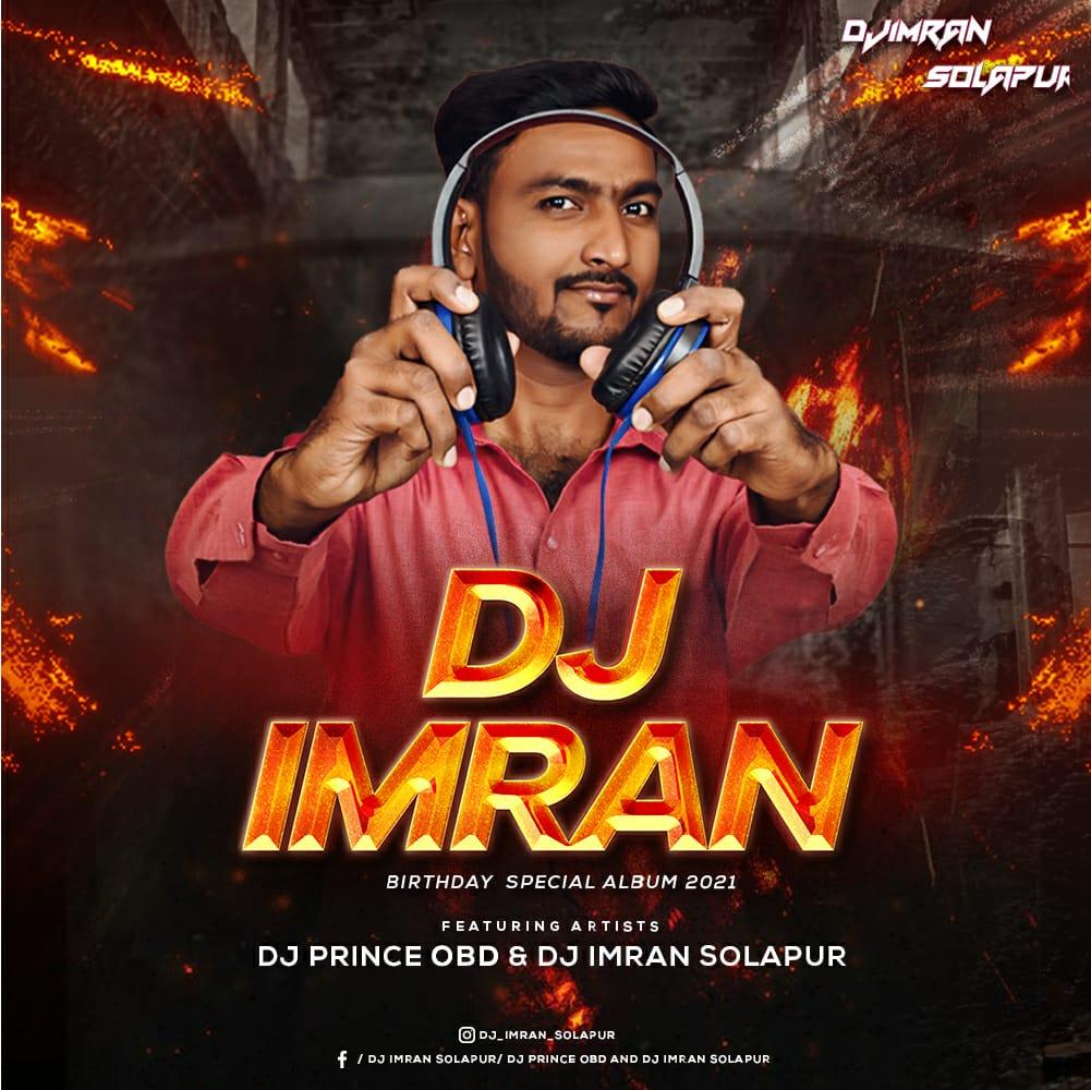 DJ Imran Birthday Special Album 2021