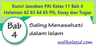 Kunci Jawaban Pai Kelas 11 Bab 4 Halaman 62 63 64 65 Wali Kelas Sd