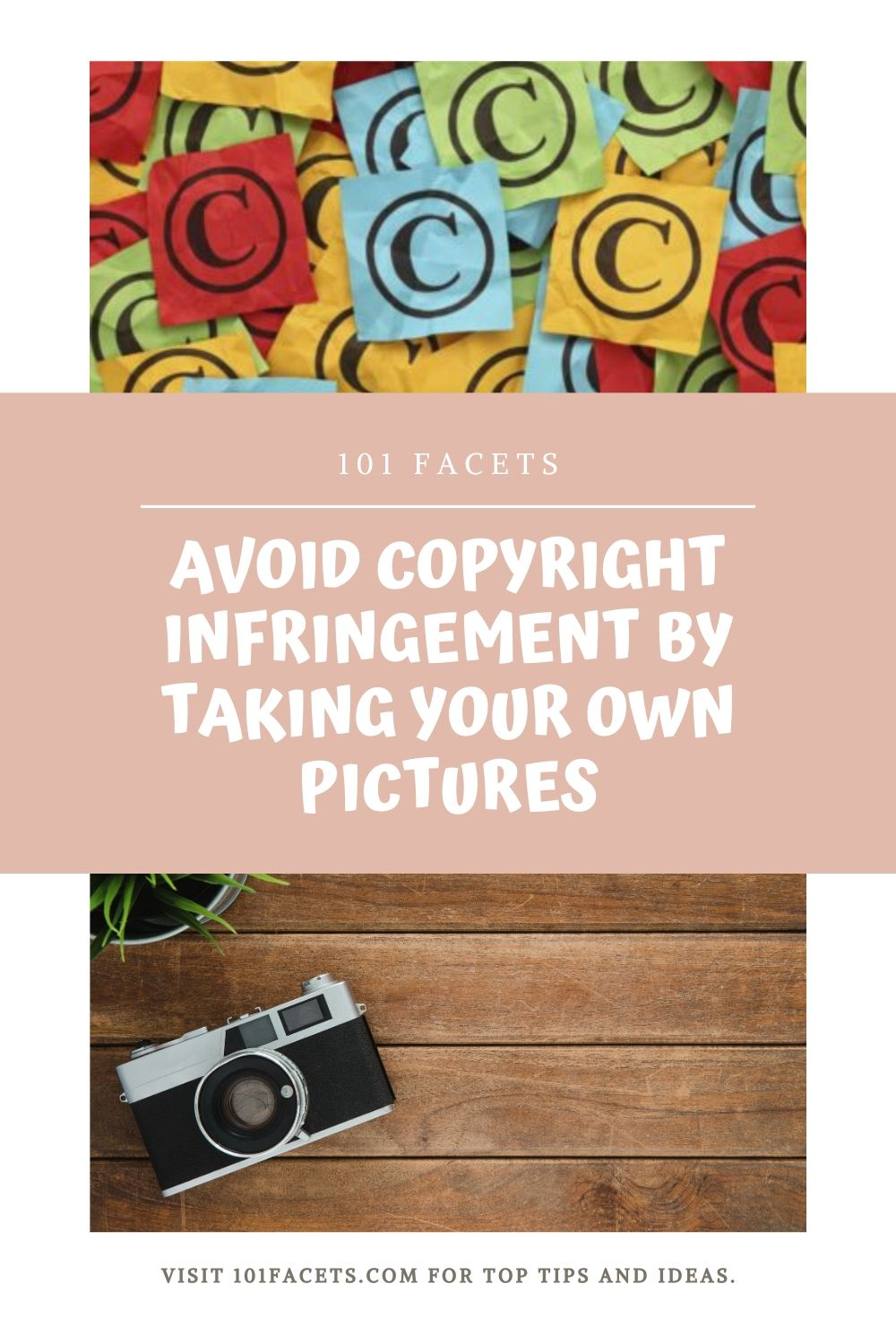 Avoid Copyright Infringement by Taking Your Own Pictures