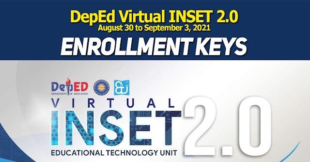 Enrollment keys for Virtual INSET 2.0   August 30 to September 3, 2021