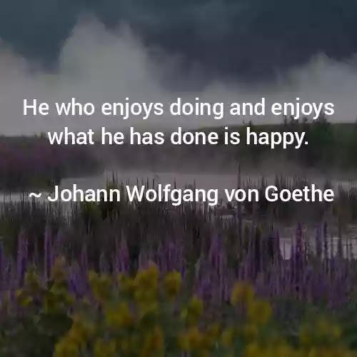 Johann Wolfgang von Goethe Best Quotes